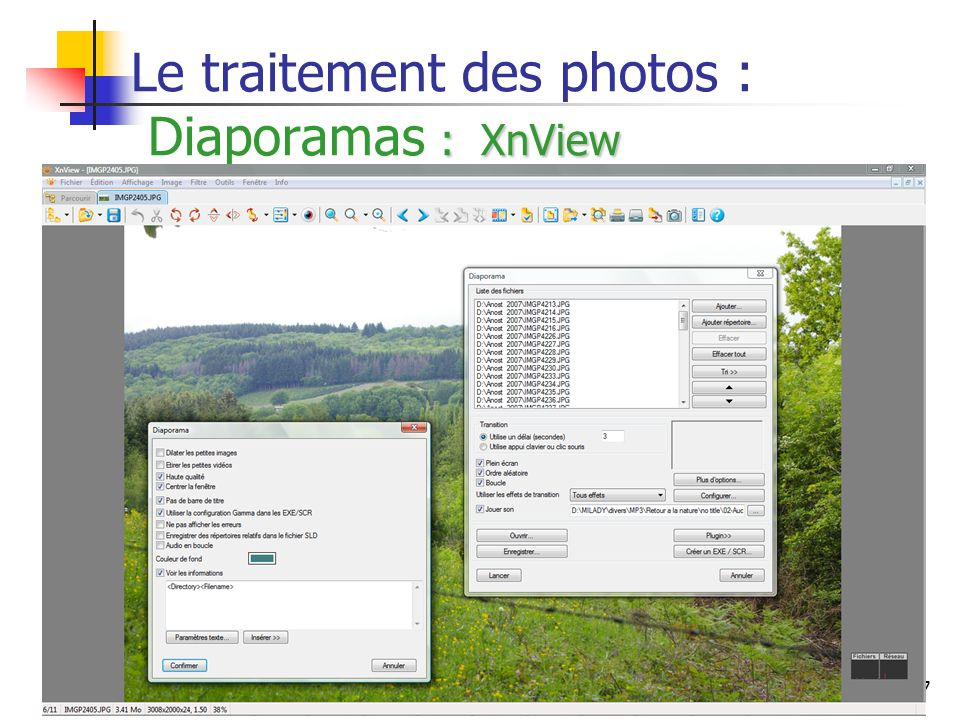 Le traitement des photos : Diaporamas : XnView