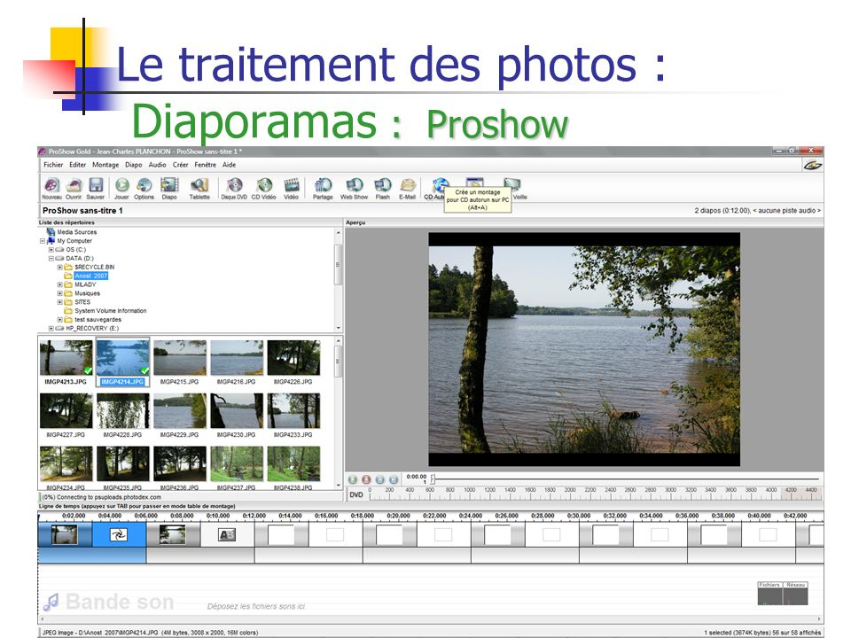 Le traitement des photos : Diaporamas : Proshow