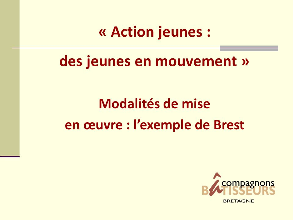 des jeunes en mouvement » en œuvre : l'exemple de Brest