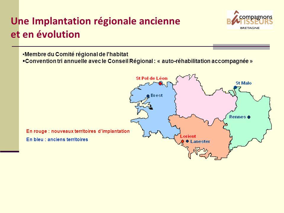Une Implantation régionale ancienne et en évolution