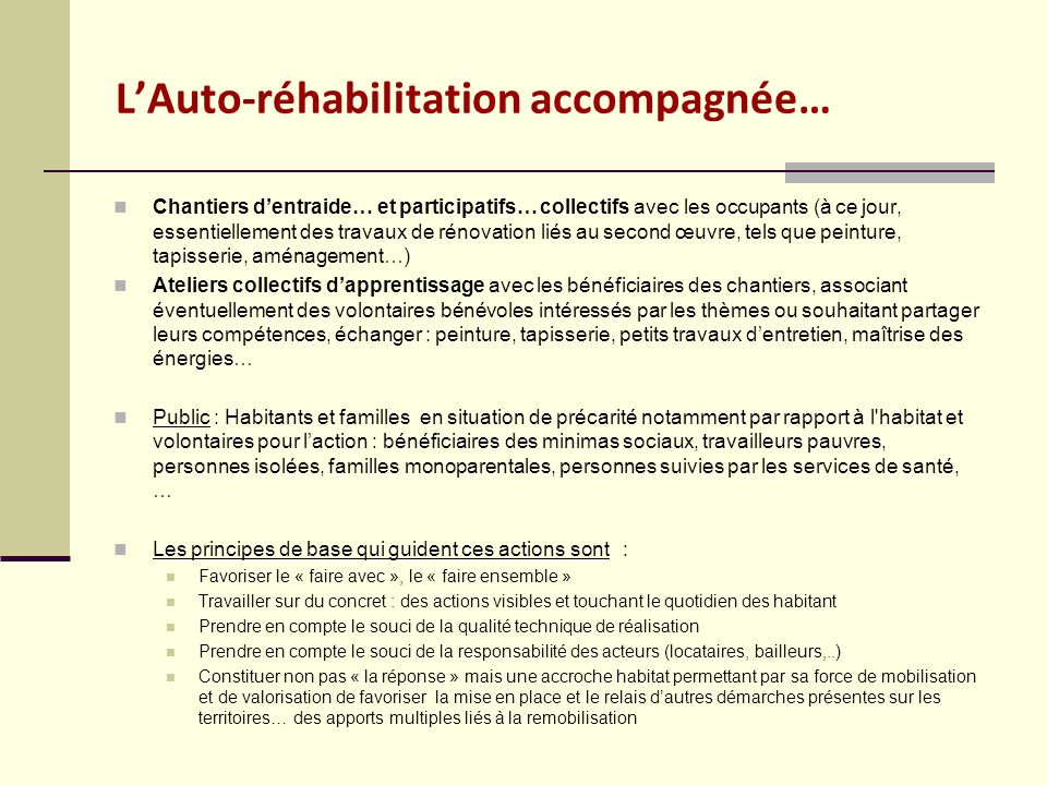 L'Auto-réhabilitation accompagnée…