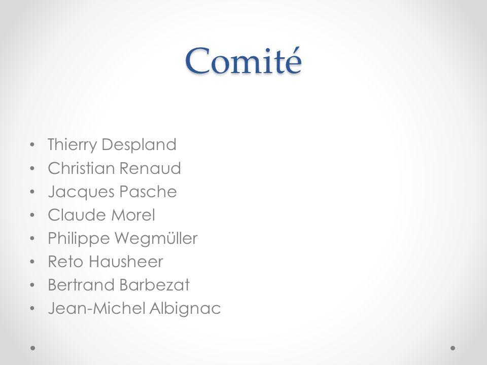 Comité Thierry Despland Christian Renaud Jacques Pasche Claude Morel