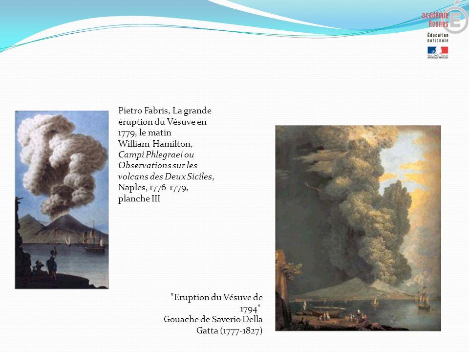 Pietro Fabris, La grande éruption du Vésuve en 1779, le matin William Hamilton, Campi Phlegraei ou Observations sur les volcans des Deux Siciles, Naples, 1776-1779, planche III