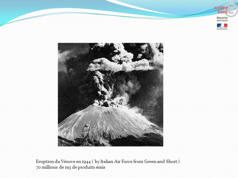 Eruption du Vésuve en 1944 ( by Italian Air Force from Green and Short )