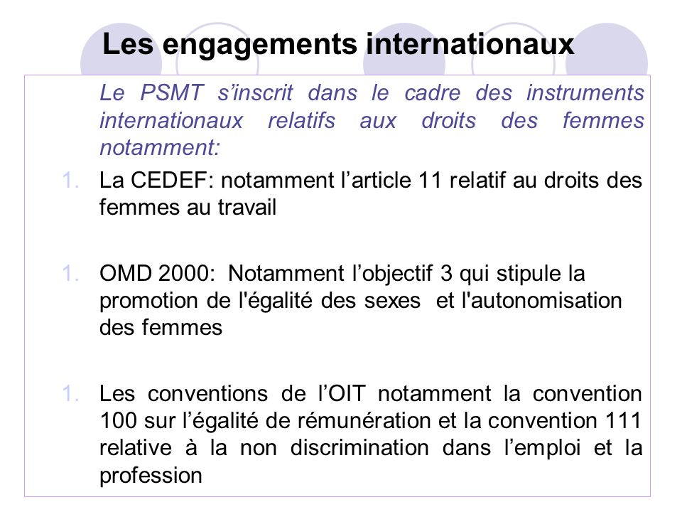 Les engagements internationaux