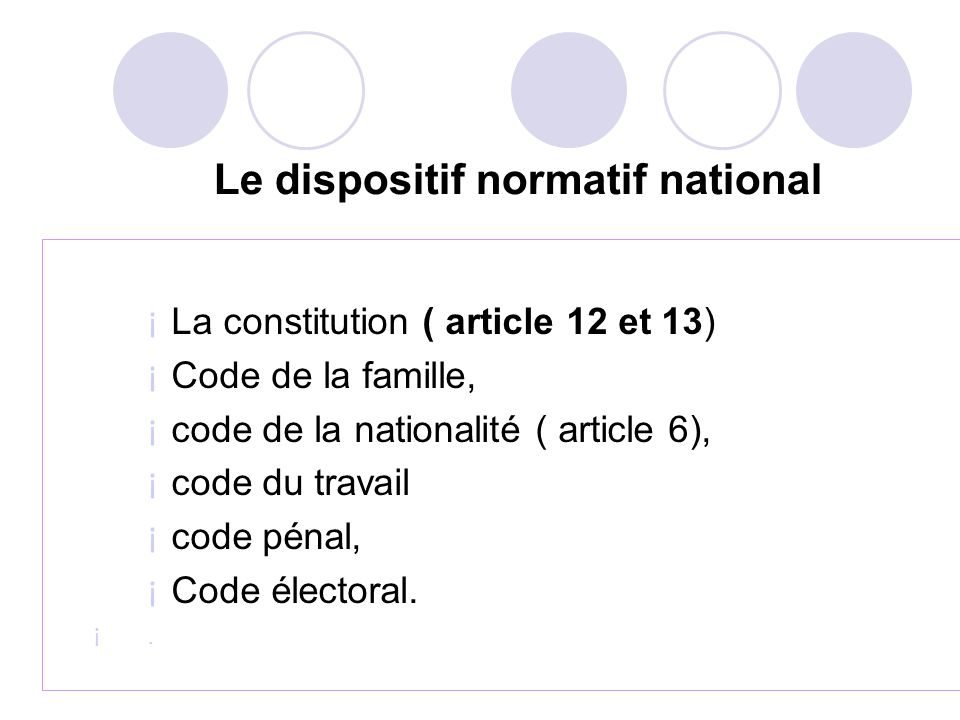Le dispositif normatif national