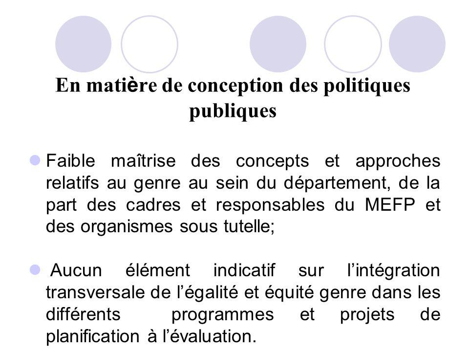 En matière de conception des politiques publiques