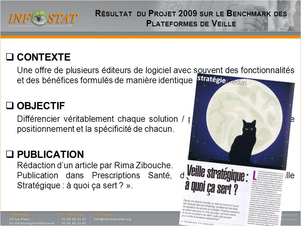 Résultat du Projet 2009 sur le Benchmark des Plateformes de Veille