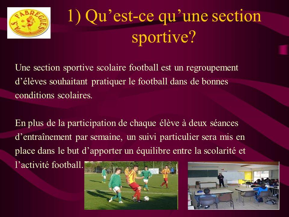 1) Qu'est-ce qu'une section sportive