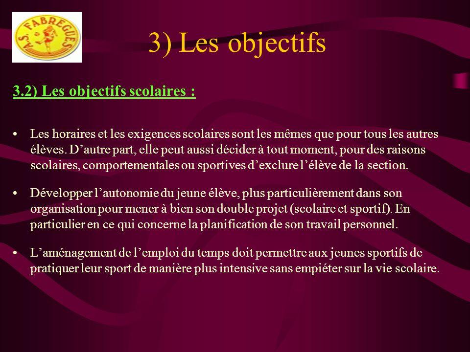 3) Les objectifs 3.2) Les objectifs scolaires :