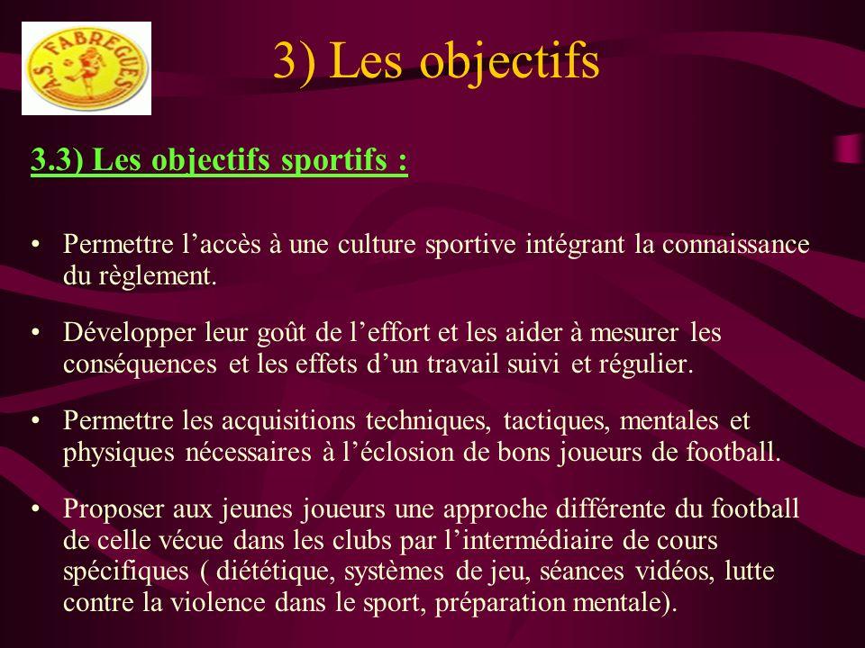3) Les objectifs 3.3) Les objectifs sportifs :