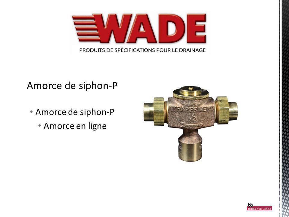 Amorce de siphon-P Amorce en ligne