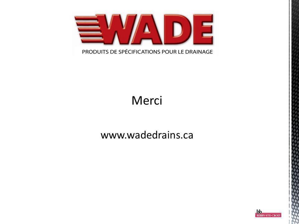 Merci www.wadedrains.ca