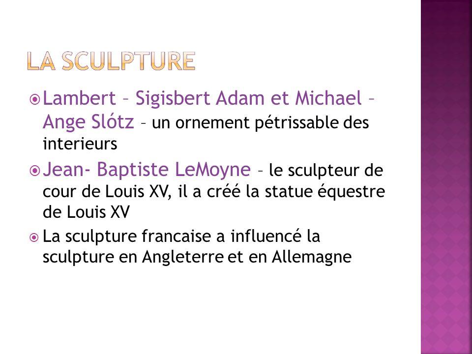 Lambert – Sigisbert Adam et Michael – Ange Slótz – un ornement pétrissable des interieurs