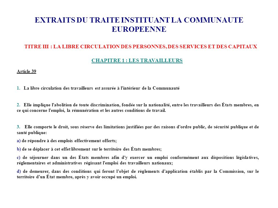 EXTRAITS DU TRAITE INSTITUANT LA COMMUNAUTE EUROPEENNE