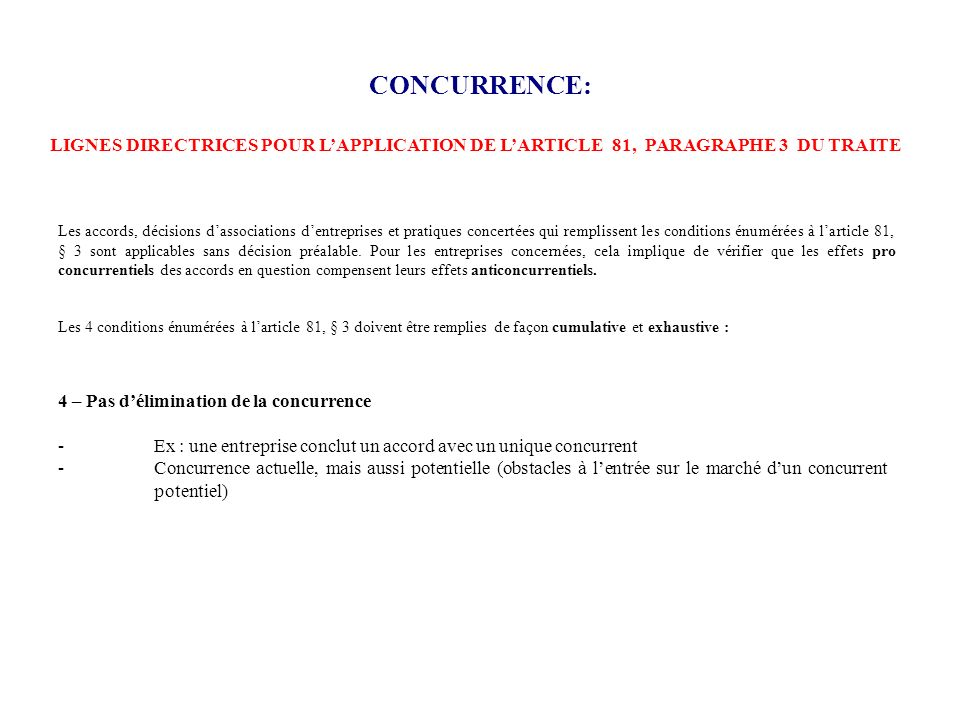 CONCURRENCE: LIGNES DIRECTRICES POUR L'APPLICATION DE L'ARTICLE 81, PARAGRAPHE 3 DU TRAITE.