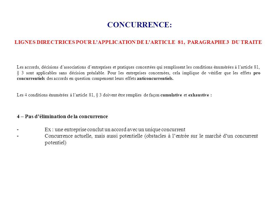 CONCURRENCE:LIGNES DIRECTRICES POUR L'APPLICATION DE L'ARTICLE 81, PARAGRAPHE 3 DU TRAITE.