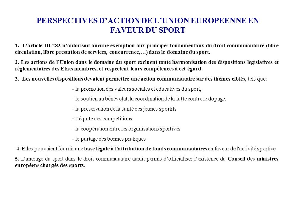 PERSPECTIVES D'ACTION DE L'UNION EUROPEENNE EN FAVEUR DU SPORT