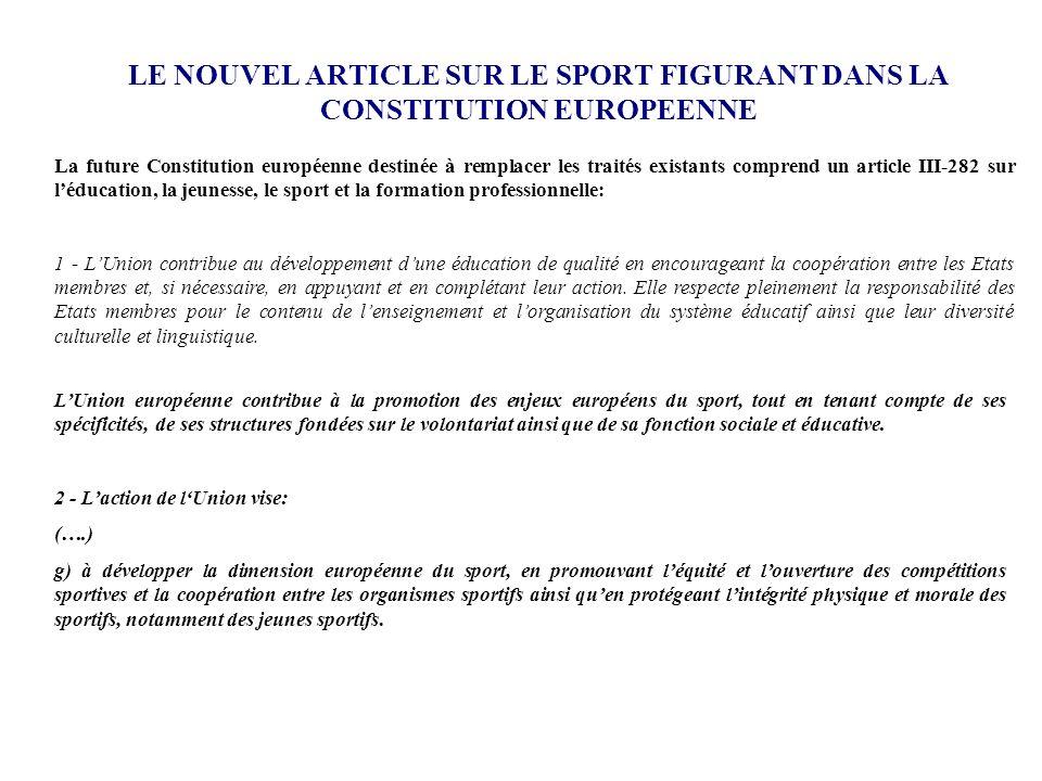 LE NOUVEL ARTICLE SUR LE SPORT FIGURANT DANS LA CONSTITUTION EUROPEENNE