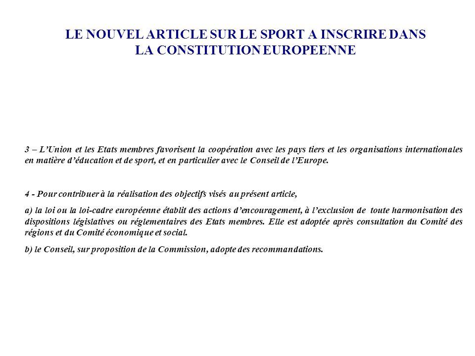 LE NOUVEL ARTICLE SUR LE SPORT A INSCRIRE DANS LA CONSTITUTION EUROPEENNE