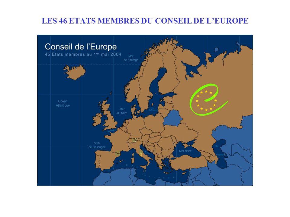 LES 46 ETATS MEMBRES DU CONSEIL DE L'EUROPE