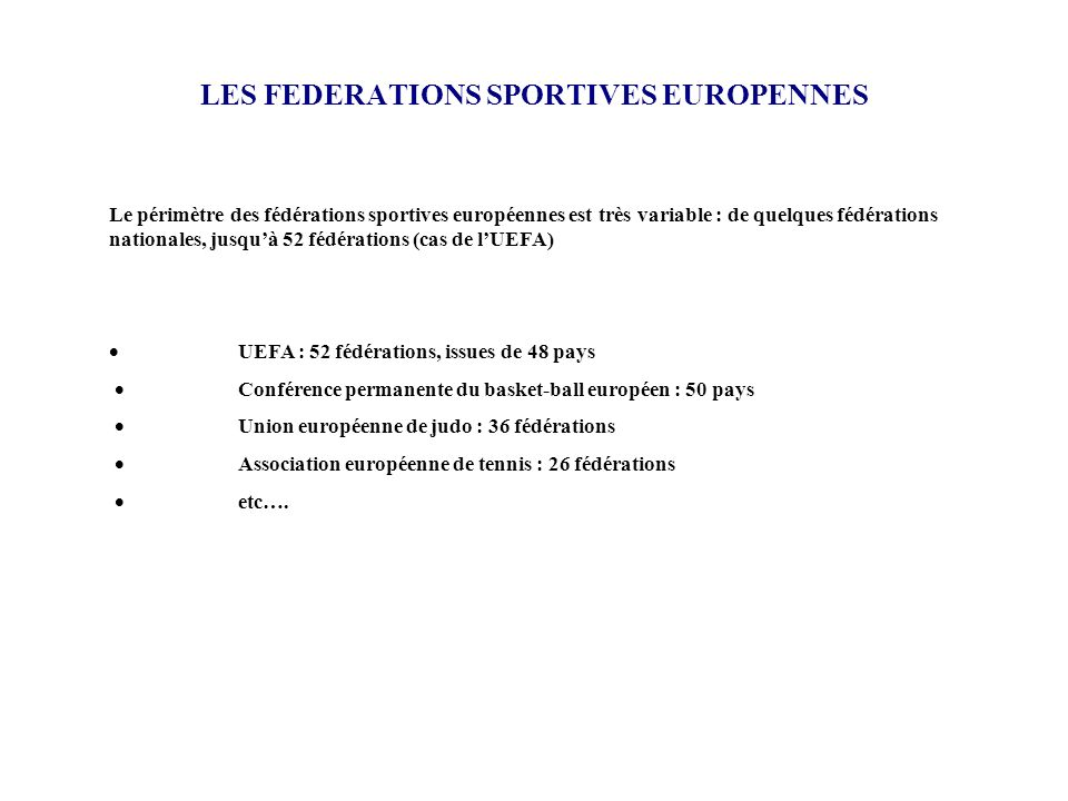 LES FEDERATIONS SPORTIVES EUROPENNES