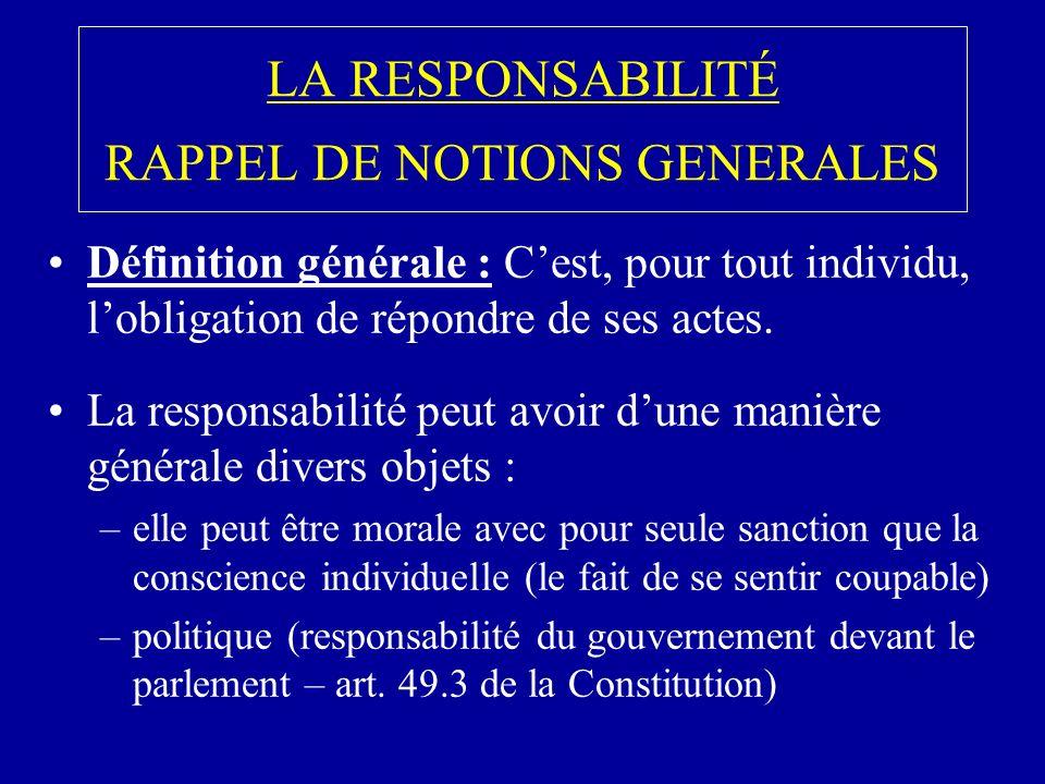 LA RESPONSABILITÉ RAPPEL DE NOTIONS GENERALES