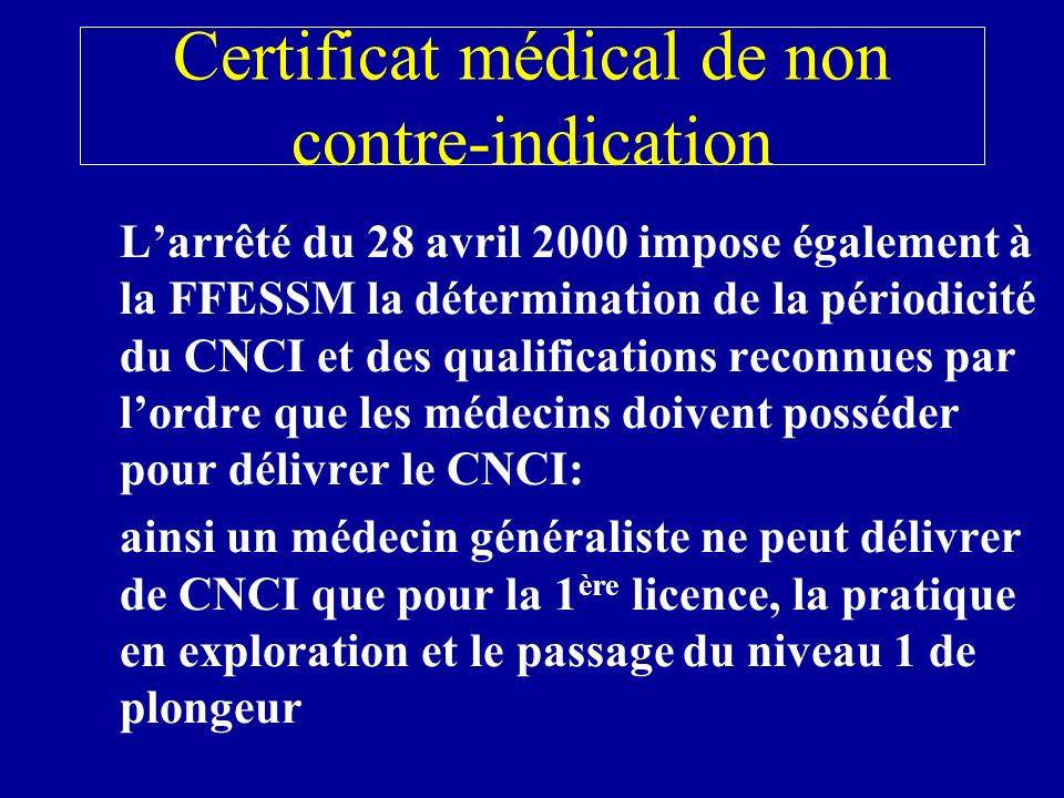 Certificat médical de non contre-indication
