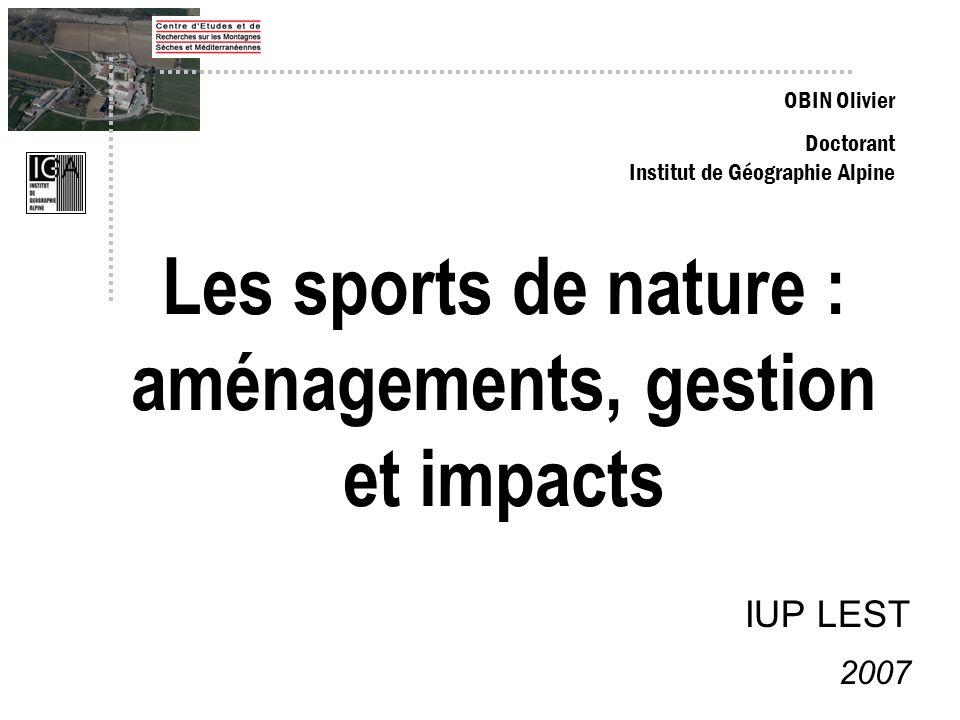 Les sports de nature : aménagements, gestion et impacts