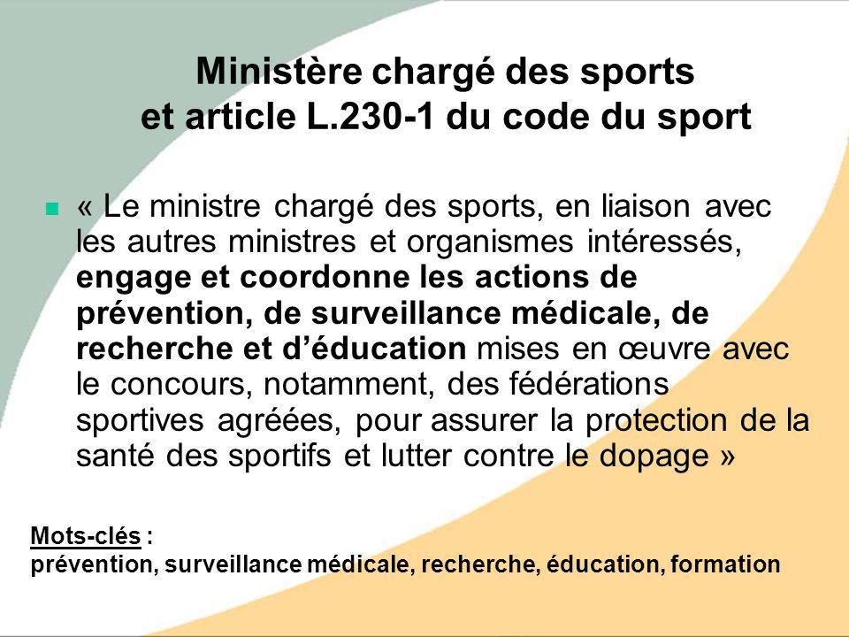 Ministère chargé des sports et article L.230-1 du code du sport