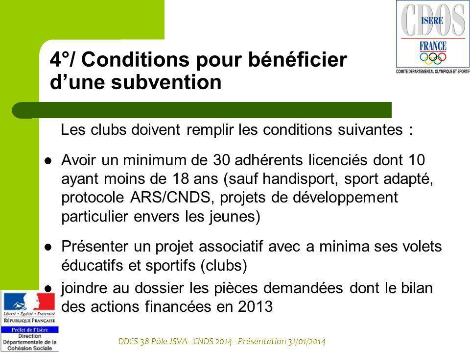 4°/ Conditions pour bénéficier d'une subvention