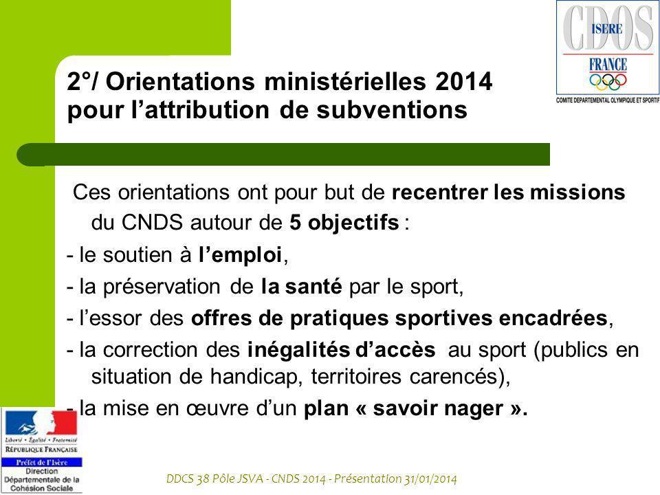2°/ Orientations ministérielles 2014 pour l'attribution de subventions