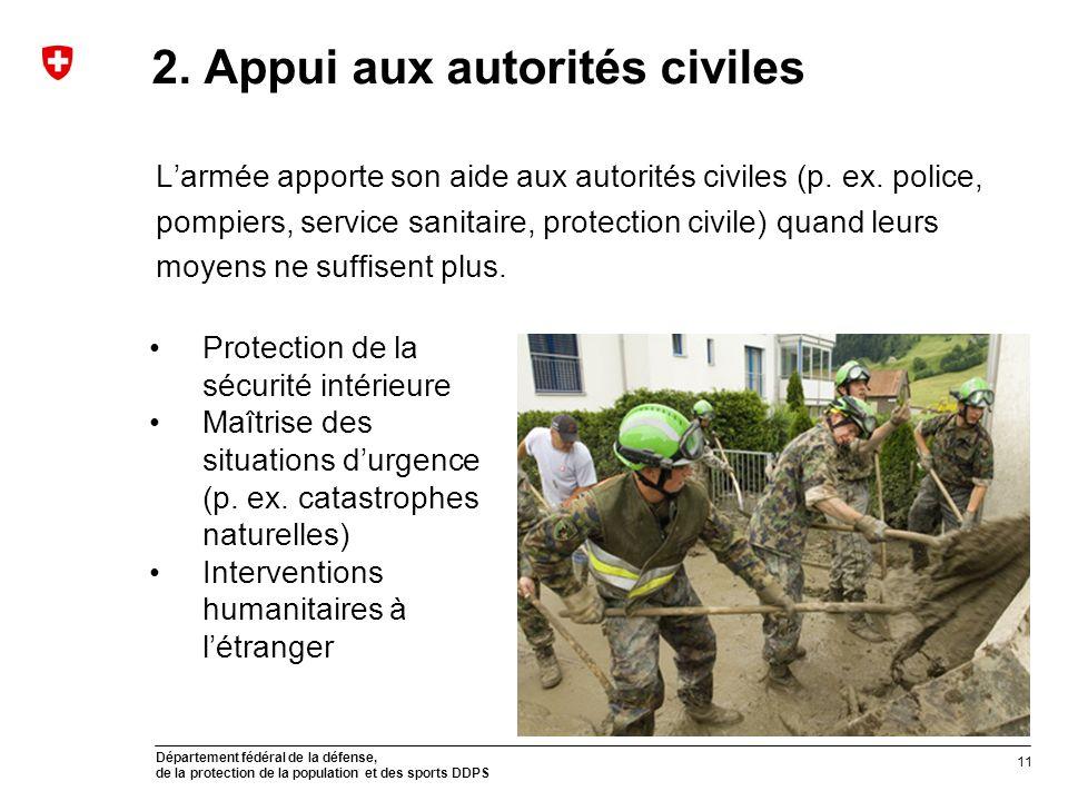2. Appui aux autorités civiles