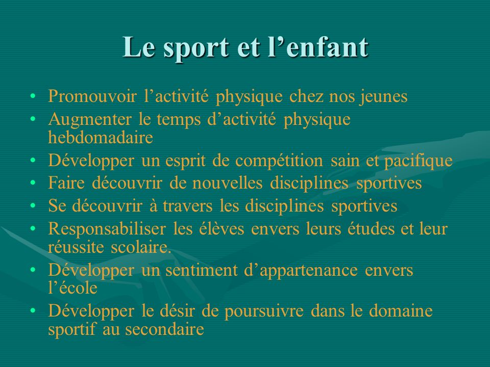 Le sport et l'enfant Promouvoir l'activité physique chez nos jeunes