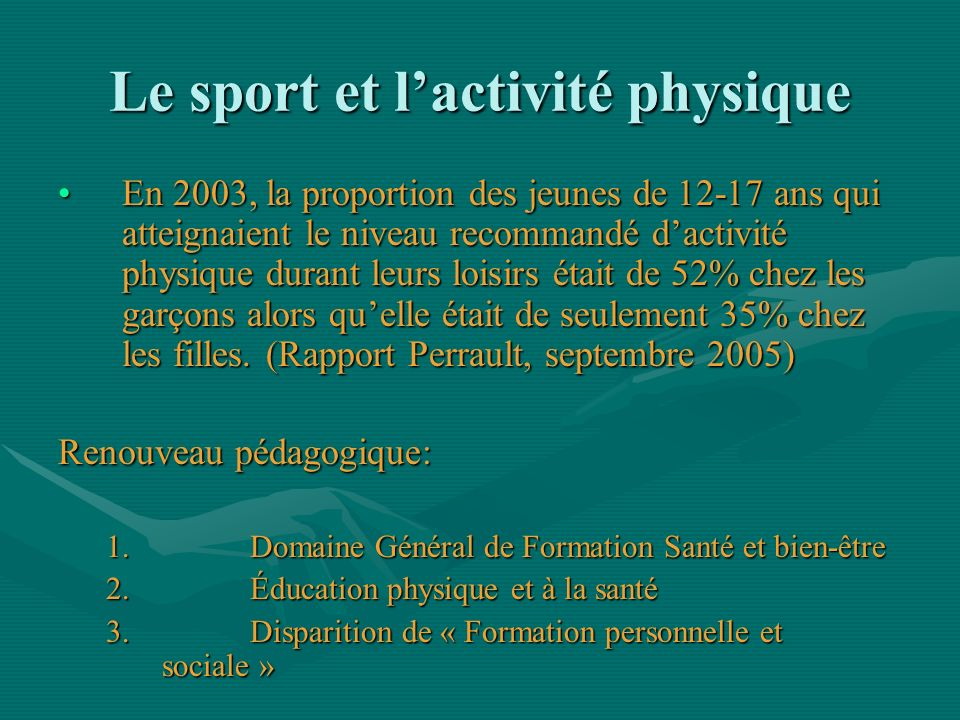 Le sport et l'activité physique