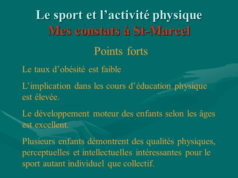Le sport et l'activité physique Mes constats à St-Marcel