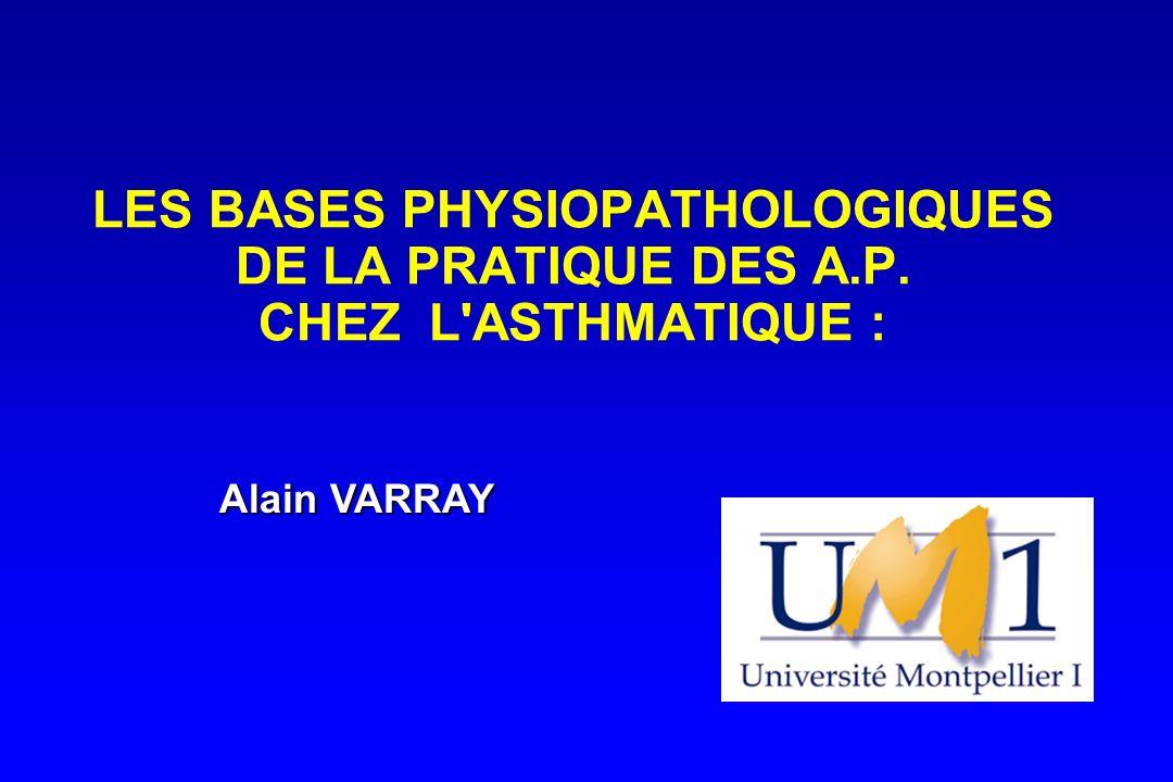 LES BASES PHYSIOPATHOLOGIQUES DE LA PRATIQUE DES A. P