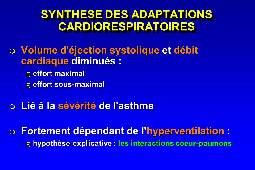 SYNTHESE DES ADAPTATIONS CARDIORESPIRATOIRES
