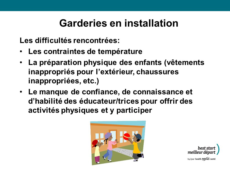 Garderies en installation