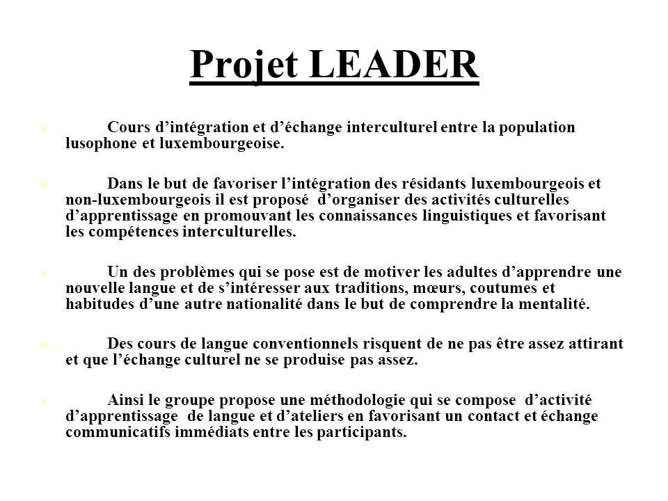 Projet LEADER Cours d'intégration et d'échange interculturel entre la population lusophone et luxembourgeoise.