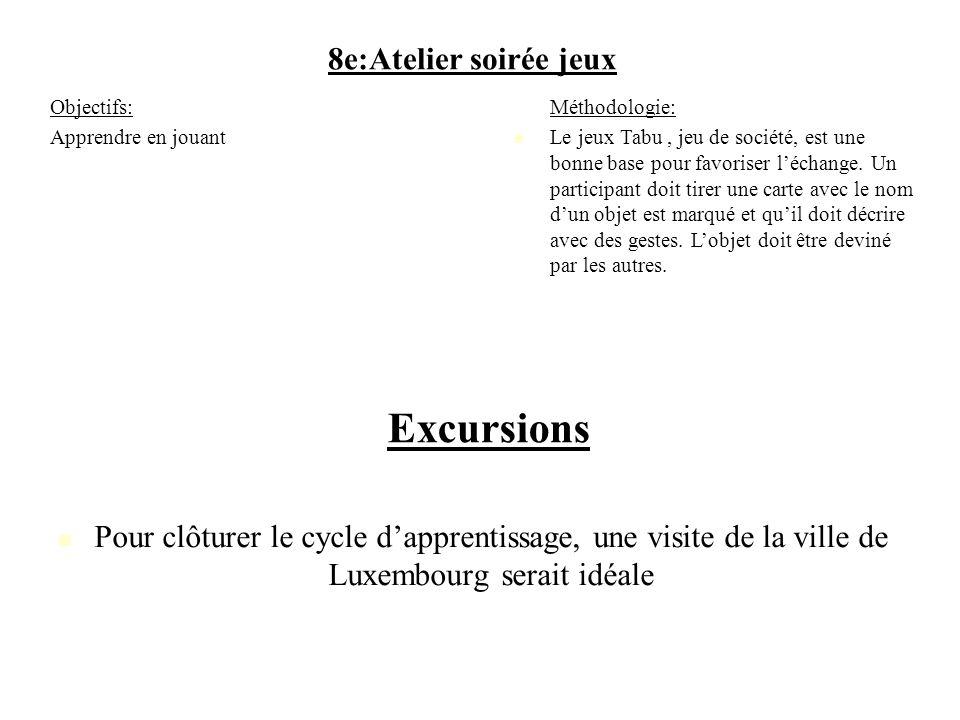 Excursions 8e:Atelier soirée jeux