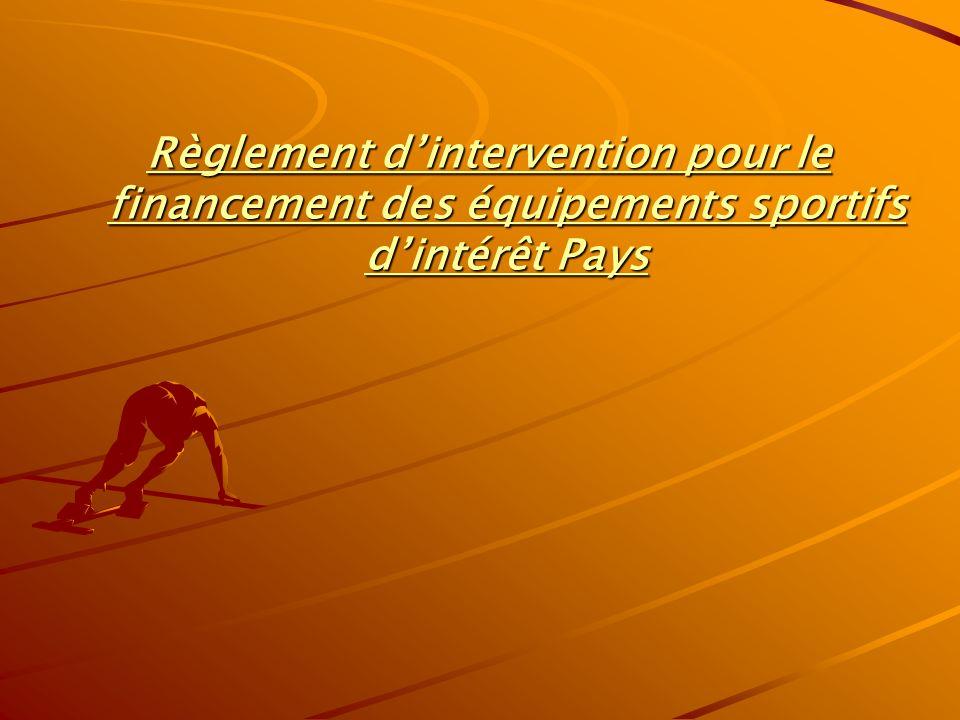 Règlement d'intervention pour le financement des équipements sportifs d'intérêt Pays