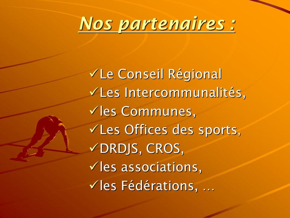Nos partenaires : Le Conseil Régional Les Intercommunalités,