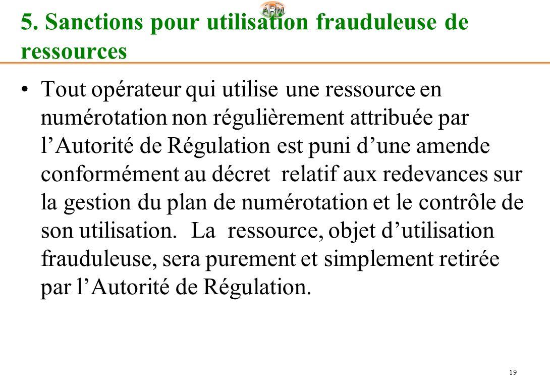 5. Sanctions pour utilisation frauduleuse de ressources