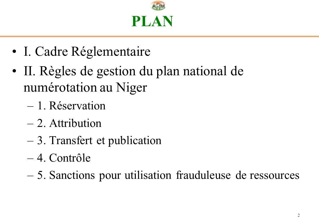 PLAN I. Cadre Réglementaire