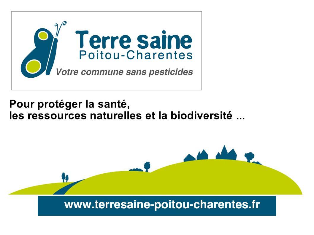 Pour protéger la santé, les ressources naturelles et la biodiversité ...