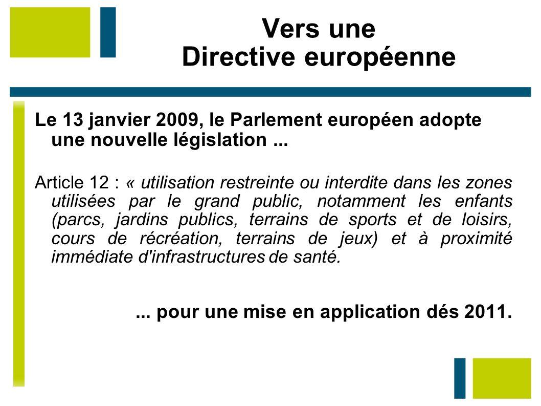 Vers une Directive européenne
