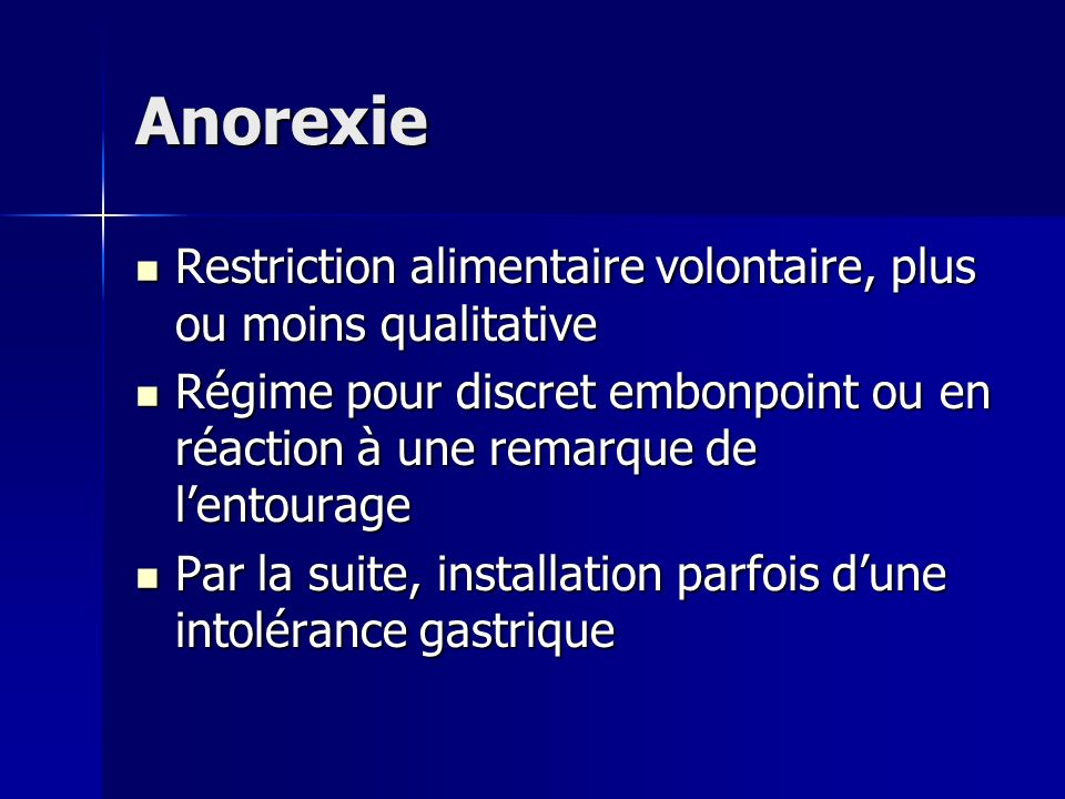 Anorexie Restriction alimentaire volontaire, plus ou moins qualitative