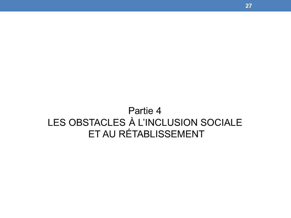 LES OBSTACLES À L'INCLUSION SOCIALE