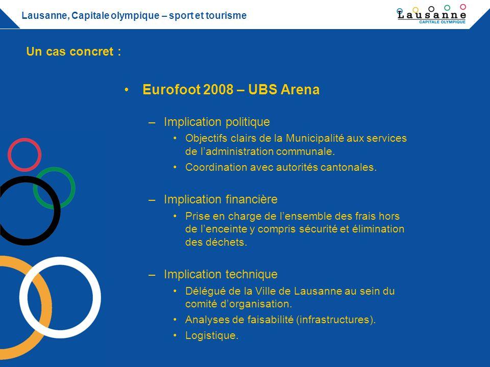 Eurofoot 2008 – UBS Arena Un cas concret : Implication politique